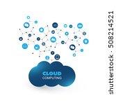 cloud computing  iot  iiot ... | Shutterstock .eps vector #508214521