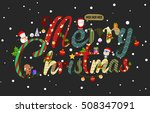 colorful merry christmas... | Shutterstock .eps vector #508347091