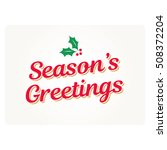 seasons greetings card with... | Shutterstock .eps vector #508372204
