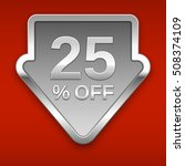 25 percent off vector badge ... | Shutterstock .eps vector #508374109
