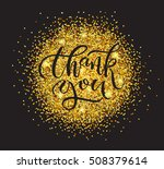 hand drawn thank you for... | Shutterstock .eps vector #508379614