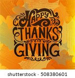 hand drawn happy thanksgiving... | Shutterstock .eps vector #508380601