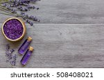 essential oil and lavender salt ... | Shutterstock . vector #508408021