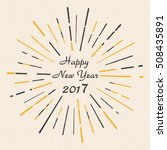 happy new year 2017. vintage... | Shutterstock .eps vector #508435891