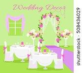 wedding ceremony decor concept... | Shutterstock .eps vector #508436029