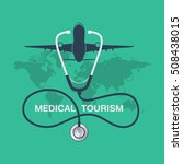 medical tourism vector... | Shutterstock .eps vector #508438015