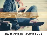 hand writing medium  with the... | Shutterstock . vector #508455301