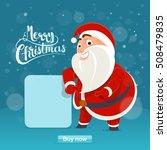 santa claus in merry christmas... | Shutterstock .eps vector #508479835