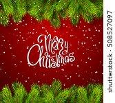 vector illustration christmas...   Shutterstock .eps vector #508527097