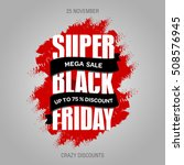 black friday sale promo design... | Shutterstock .eps vector #508576945