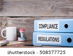 compliance and regulations. two ... | Shutterstock . vector #508577725