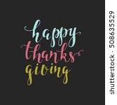 vector happy thanksgiving... | Shutterstock .eps vector #508635529