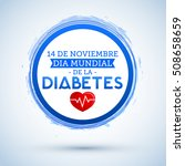 dia mundial de la diabetes  ... | Shutterstock .eps vector #508658659