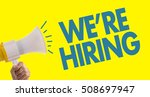 we're hiring | Shutterstock . vector #508697947