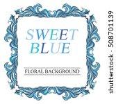 vector vintage blue frame with... | Shutterstock .eps vector #508701139