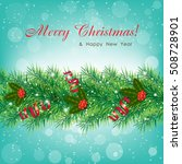 christmas background with fur... | Shutterstock .eps vector #508728901