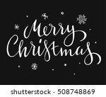 hand drawn merry christmas   Shutterstock .eps vector #508748869