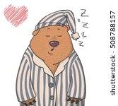 cute sleepy bear in a pajama... | Shutterstock .eps vector #508788157