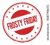 Frosty Friday Stamp Sign Text...
