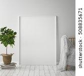 mock up poster frame in hipster ...   Shutterstock . vector #508835671