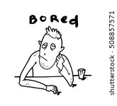 bored infantile man can not... | Shutterstock . vector #508857571