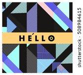 trendy geometric elements...   Shutterstock .eps vector #508984615