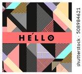 trendy geometric elements... | Shutterstock .eps vector #508984621
