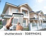 buy house mortgage calculations   Shutterstock . vector #508994041