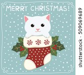 Stock vector merry christmas cute kitten cat in a christmas stocking card in cartoon style 509069689