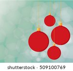 red christmas balls and... | Shutterstock .eps vector #509100769
