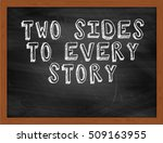 Two Sides To Every Story...