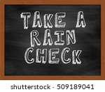 Take A Rain Check Handwritten...