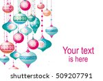 christmas background with with... | Shutterstock . vector #509207791
