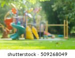 blur colorful playground in... | Shutterstock . vector #509268049