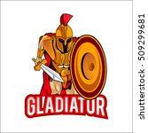 gladiators mascot cartoon logo  ... | Shutterstock .eps vector #509299681
