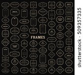 frames mega set on black. | Shutterstock .eps vector #509357335
