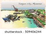 sketch cityscape of yangon ...   Shutterstock .eps vector #509406244