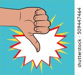 hand sign thumbs down comics... | Shutterstock .eps vector #509447464