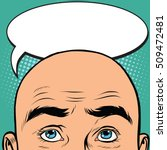 thoughts men bald head  pop art ... | Shutterstock .eps vector #509472481