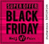 black friday sale banner on... | Shutterstock .eps vector #509539144