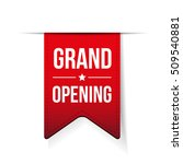 grand opening red ribbon vector | Shutterstock .eps vector #509540881