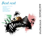 travel mexico grunge style... | Shutterstock .eps vector #509581999