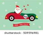 cute santa claus ride on...   Shutterstock .eps vector #509596981