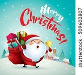 merry christmas  santa claus in ... | Shutterstock .eps vector #509602807