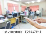 man use mobile phone  blur... | Shutterstock . vector #509617945