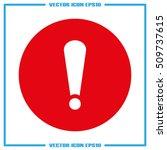 warning sign icon | Shutterstock .eps vector #509737615