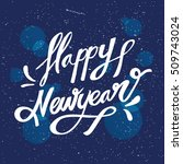 hand writing happy new year | Shutterstock .eps vector #509743024