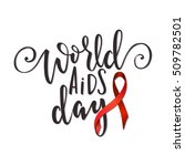 1st december world aids day...   Shutterstock .eps vector #509782501