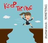 businesswoman across the cliff... | Shutterstock .eps vector #509875561