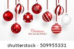 red christmas balls with... | Shutterstock .eps vector #509955331
